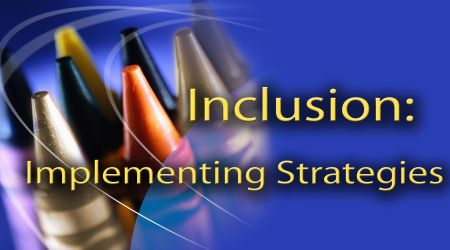 Inclusion: Implementing Strategies, 2nd Edition - PD Online Course